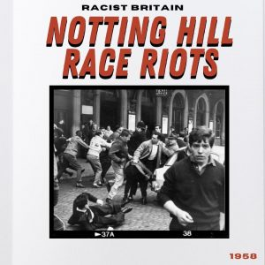 Notting Hill race riots